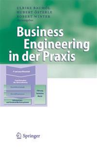 Business Engineering in Der Praxis