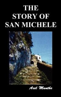 The Story of San Michele