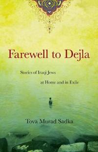 Farewell to Dejla