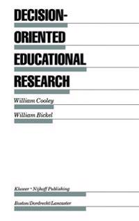Decision-Oriented Educational Research