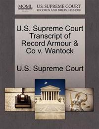U.S. Supreme Court Transcript of Record Armour & Co V. Wantock