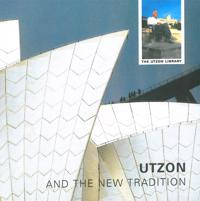 Utzon and the new tradition