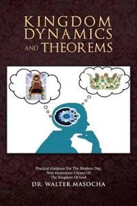 Kingdom Dynamics and Theorems