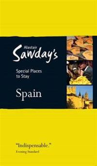 Alastair Sawday's Spain Special Places to Stay