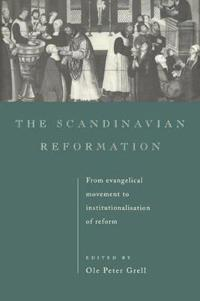 The Scandinavian Reformation