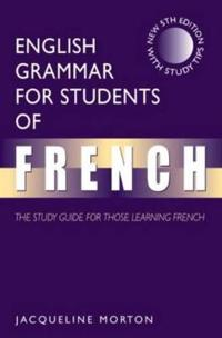 English Grammar for Students of French, 5ed: The Study Guide for Those Learning French