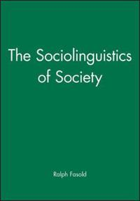 The Sociolinguistics of Society