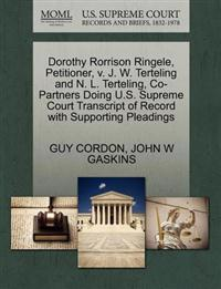 Dorothy Rorrison Ringele, Petitioner, V. J. W. Terteling and N. L. Terteling, Co-Partners Doing U.S. Supreme Court Transcript of Record with Supporting Pleadings