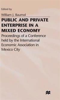 Public and Private Enterprise in a Mixed Economy