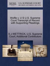 Wolfle V. U S U.S. Supreme Court Transcript of Record with Supporting Pleadings