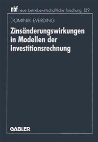 Zinsanderungswirkungen in Modellen Der Investitionsrechnung