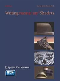 Writing Mental Ray Shaders