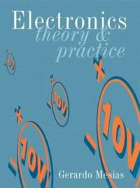 Electronics: Theory and Practice, 4th ed