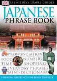 Dk Eyewitness Travel Japanese Phrase Book