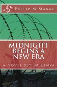 Midnight Begins a New Era