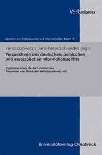 Perspektiven Des Deutschen, Polnischen Und Europaischen Informationsrechts