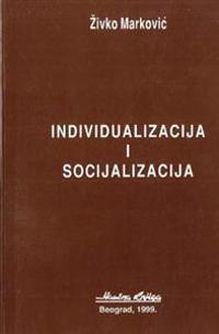 Individualizacija I Socijalizacija
