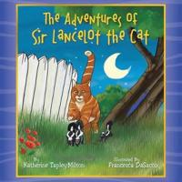 The Adventures of Sir Lancelot the Cat