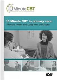 10 Minute Cbt in Primary Care