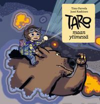 Taro maan ytimessä