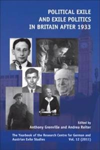 Political Exile and Exile Politics in Britain After 1933