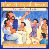 The Story of Jesus / Historia de Jesus