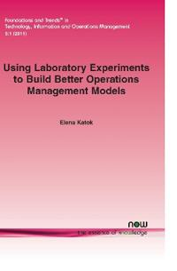 Using Laboratory Experiments to Build Better Operations Management Models