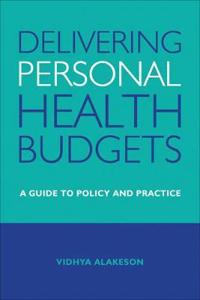 Delivering Personal Health Budgets