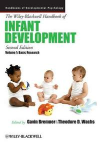 The Wiley-Blackwell Handbook of Infant Development, Volume 1, Volume 1: Basic Research