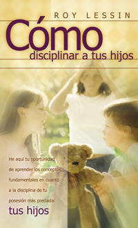 Como Disciplinar a Tus Hijos/Spanking, Why, When, How