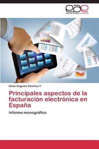 Principales Aspectos de La Facturacion Electronica En Espana