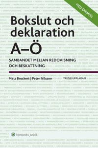 Bokslut och deklaration A-Ö : sambandet mellan redovisning och beskattning