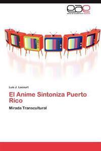El Anime Sintoniza Puerto Rico