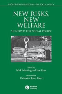 New Risks, New Welfare