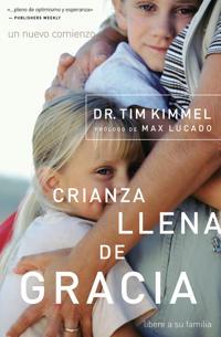 Crianza Llena De Gracia/grace-based Parenting
