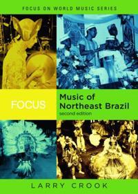 Focus, Music of Northeast Brazil