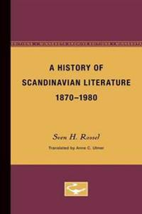A History of Scandinavian Literature, 1870-1980
