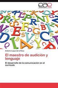 El Maestro de Audicion y Lenguaje