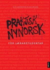 Praktisk nynorsk for lærarstudentar