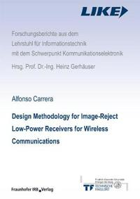 Design Methodology for Image-Reject Low-Power Receivers for Wireless Communications.