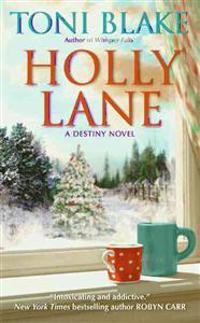 Holly Lane: A Destiny Novel
