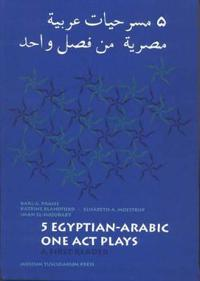 Five Egyptian-Arabic One Act Plays: A First Reader