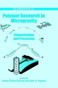 Polymer Research in Microgravity