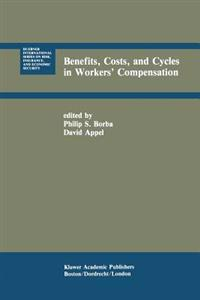 Benefits, Costs, and Cycles in Workers' Compensation