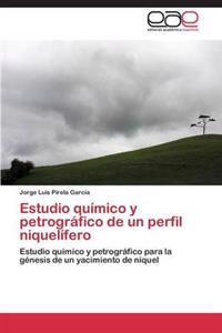 Estudio Quimico y Petrografico de Un Perfil Niquelifero