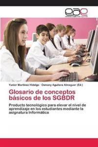 Glosario de Conceptos Basicos de Los Sgbdr