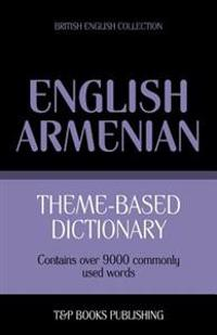 Theme-Based Dictionary British English-Armenian - 9000 Words