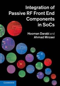 Integration of Passive RF Front End Components in Socs