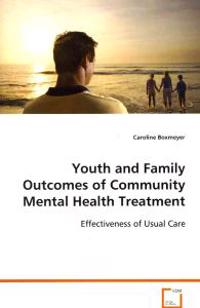 Youth and Family Outcomes of Community Mental Health Treatment