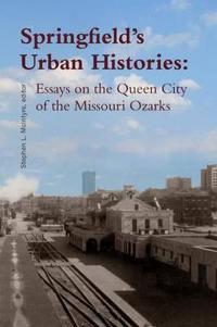 Springfield's Urban Histories